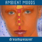 BriaskThumb [cover] Dreamweaver   Ambient Moods
